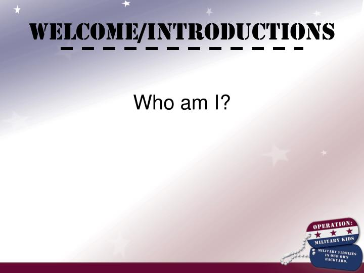 Welcome/Introductions