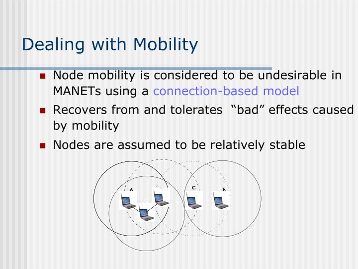 Dealing with Mobility