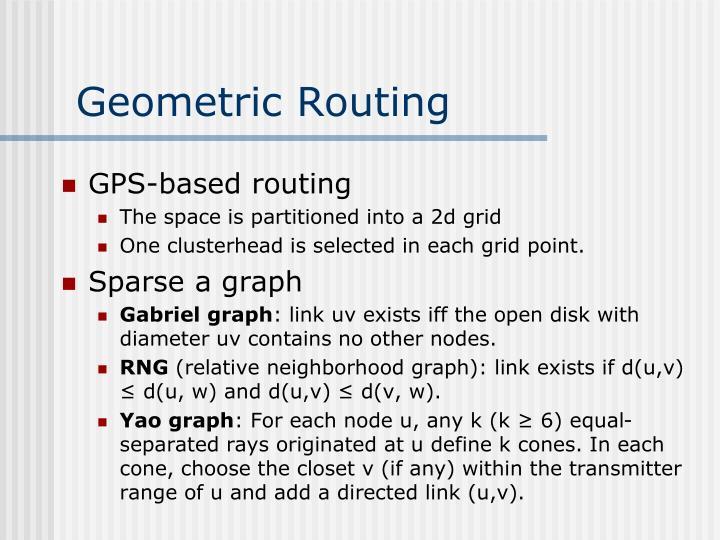 Geometric Routing