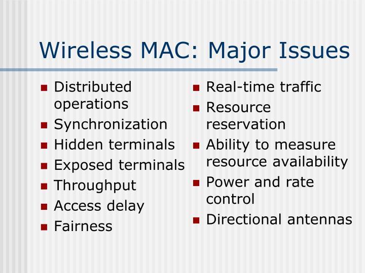 Wireless MAC: Major Issues