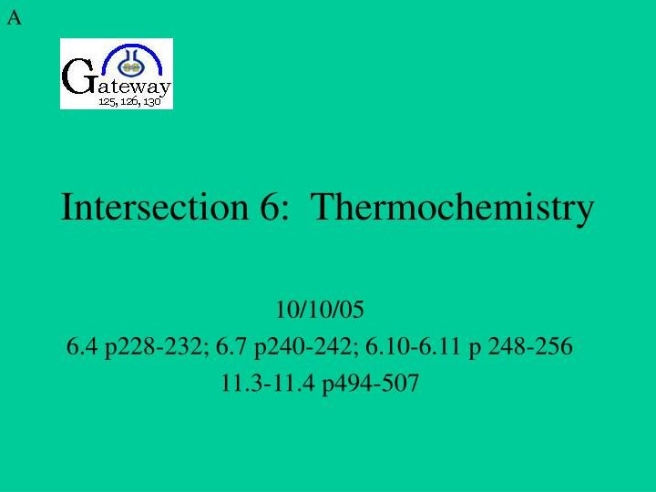 intersection 6 thermochemistry n.