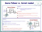 source follower vs current readout