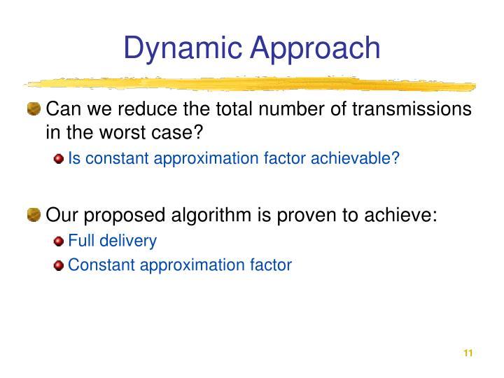 Dynamic Approach