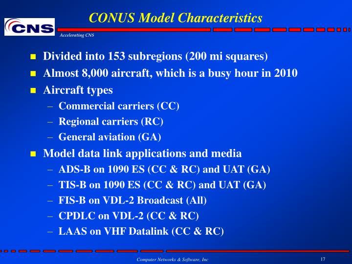 CONUS Model Characteristics
