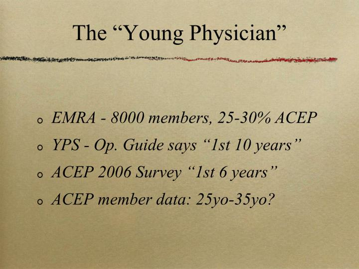 The young physician
