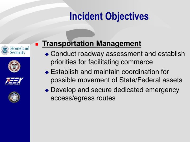 Incident Objectives