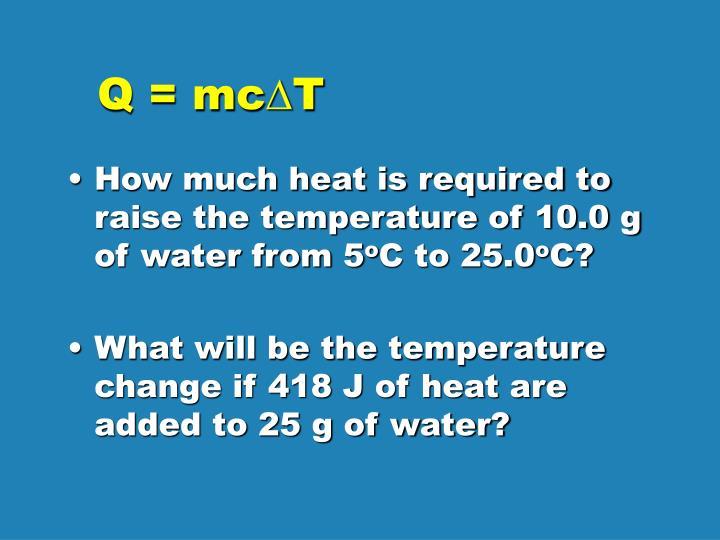 Q = mc