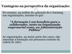 vantagens na perspectiva da organiza o1