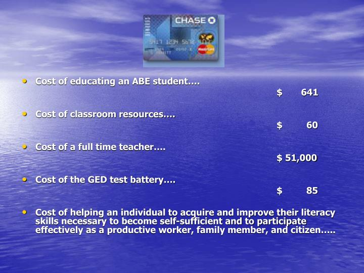 Cost of educating an ABE student….