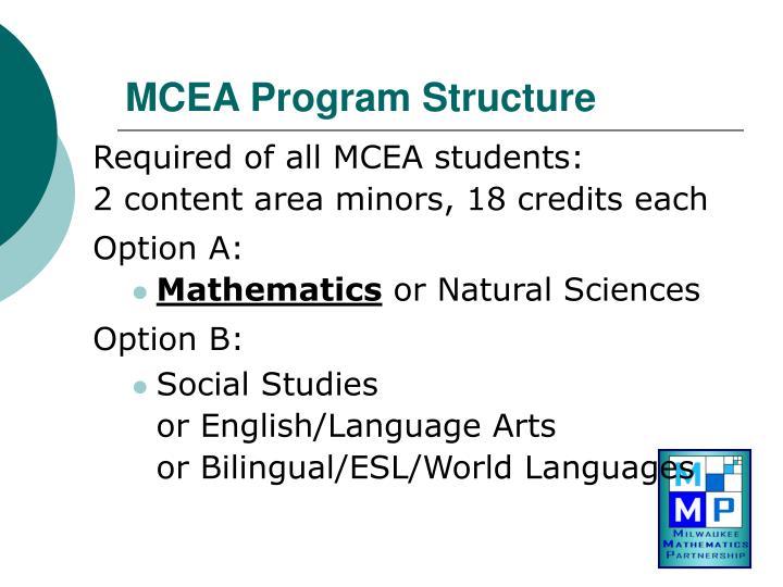 Mcea program structure