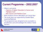 current programme 2002 2007
