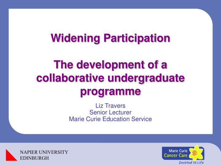widening participation the development of a collaborative undergraduate programme n.