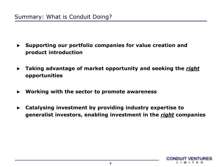 Summary: What is Conduit Doing?