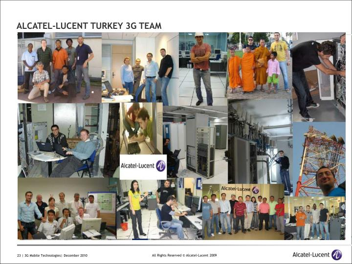 ALCATEL-LUCENT TURKEY 3G TEAM