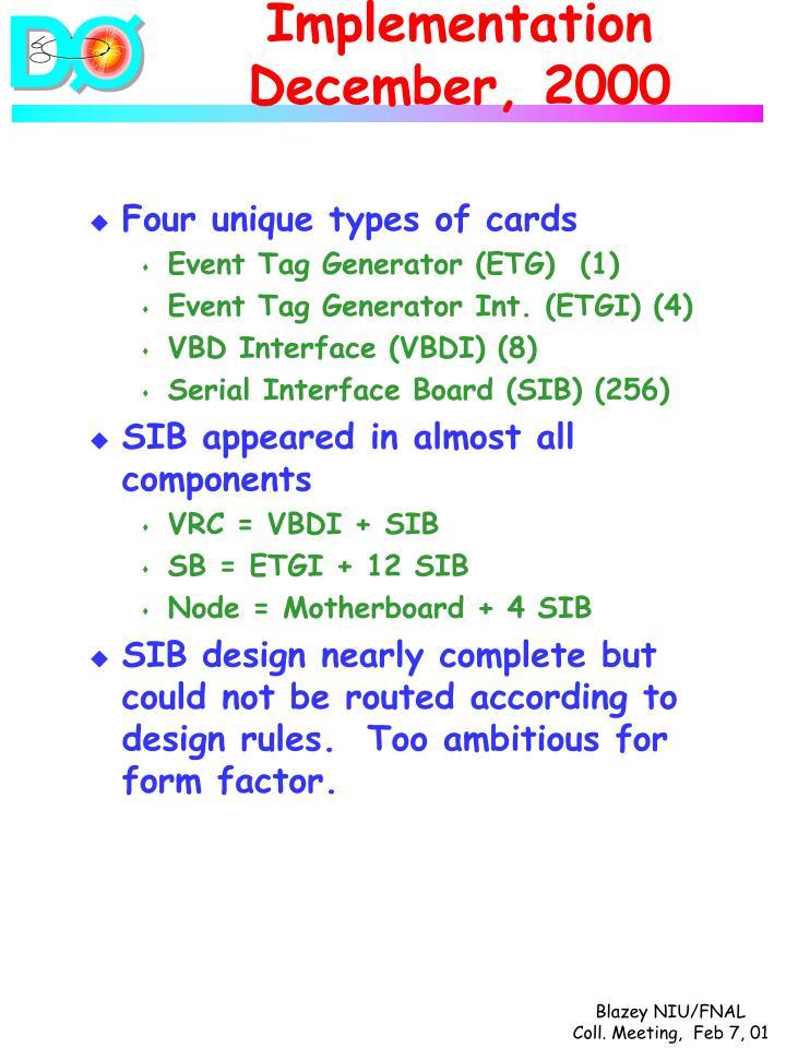 Implementation December, 2000