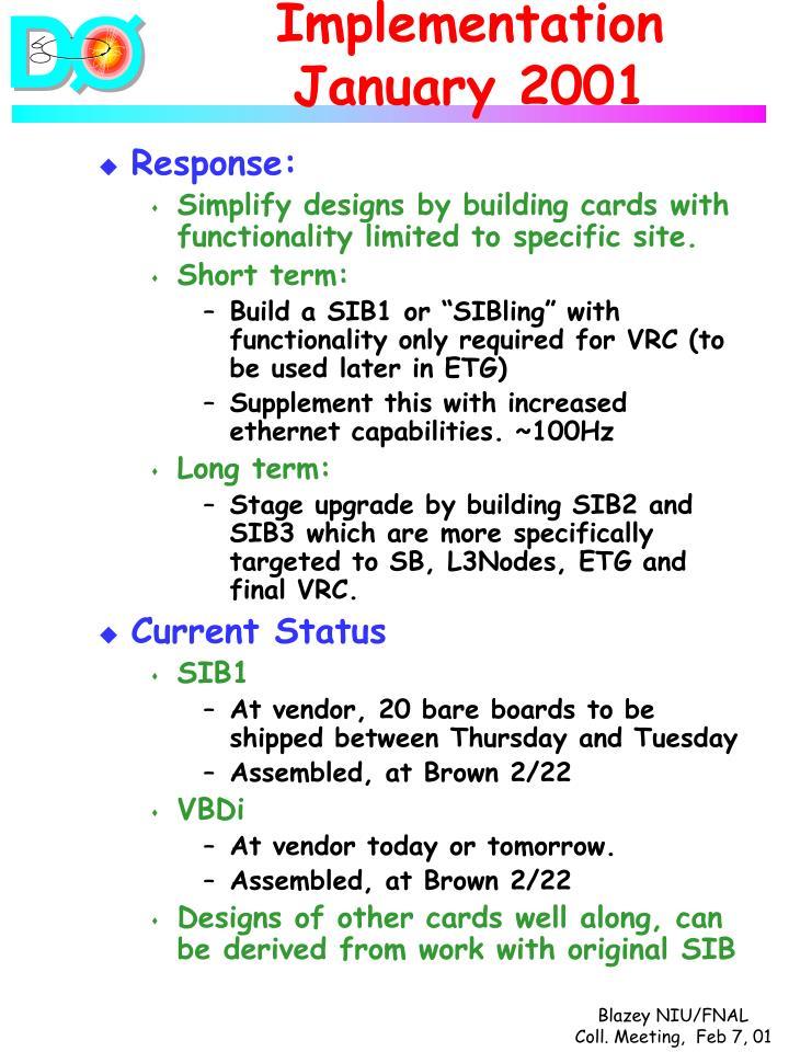 Implementation January 2001