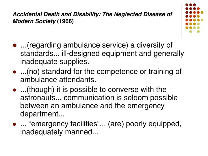 Accidental Death and Disability: The Neglected Disease of Modern Society