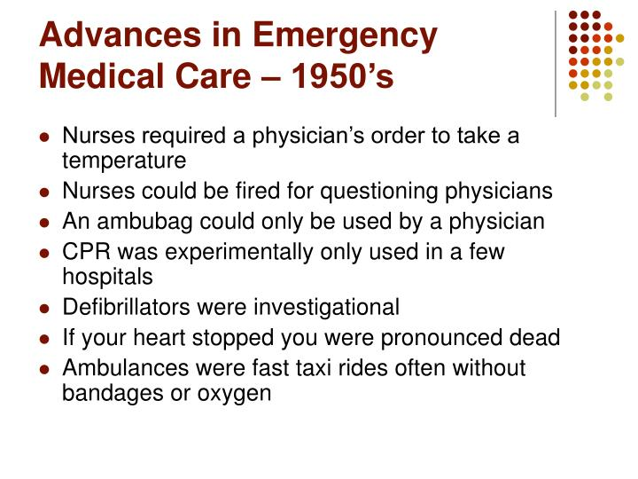 Advances in Emergency Medical Care – 1950's