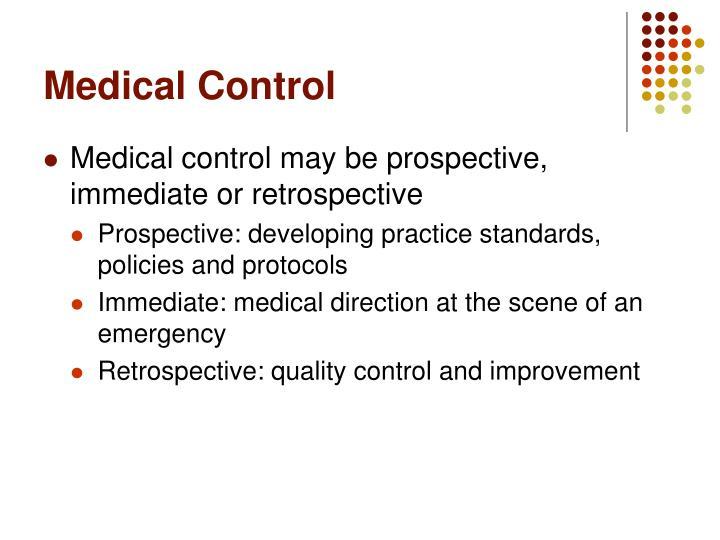 Medical Control