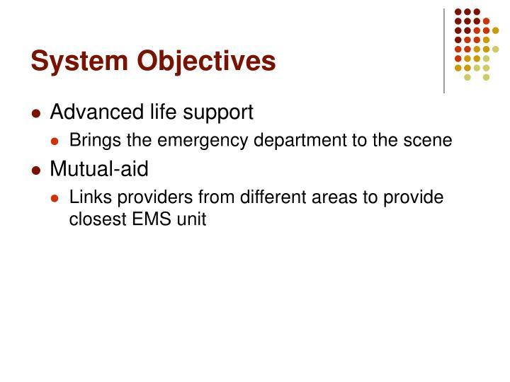 System Objectives