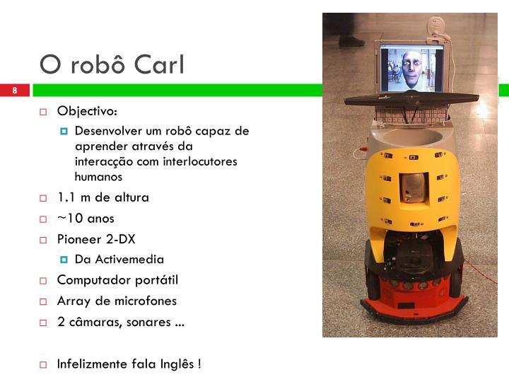 O robô Carl