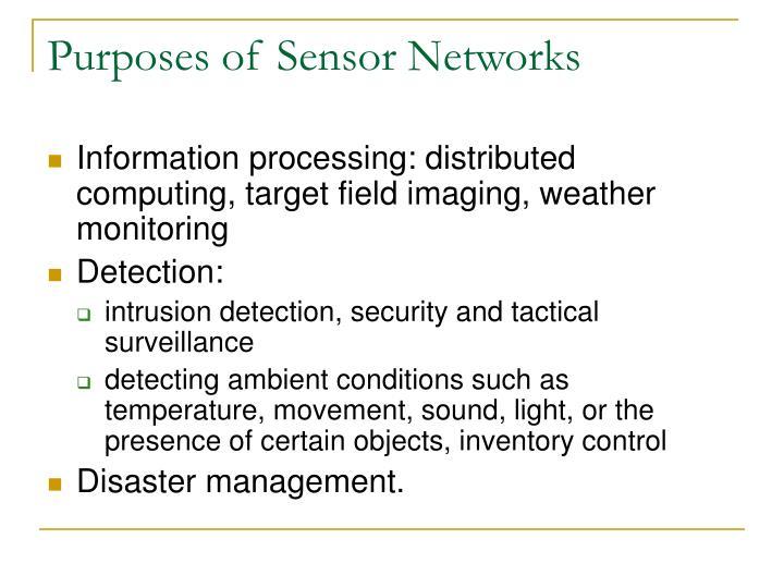 Purposes of sensor networks