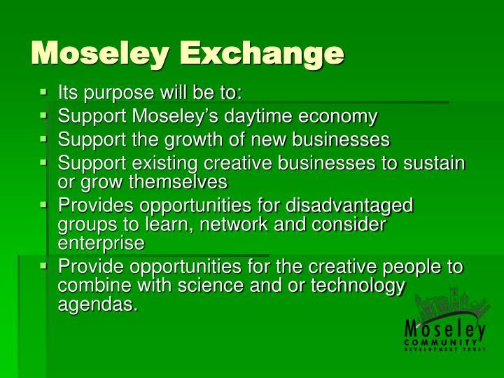 Moseley Exchange
