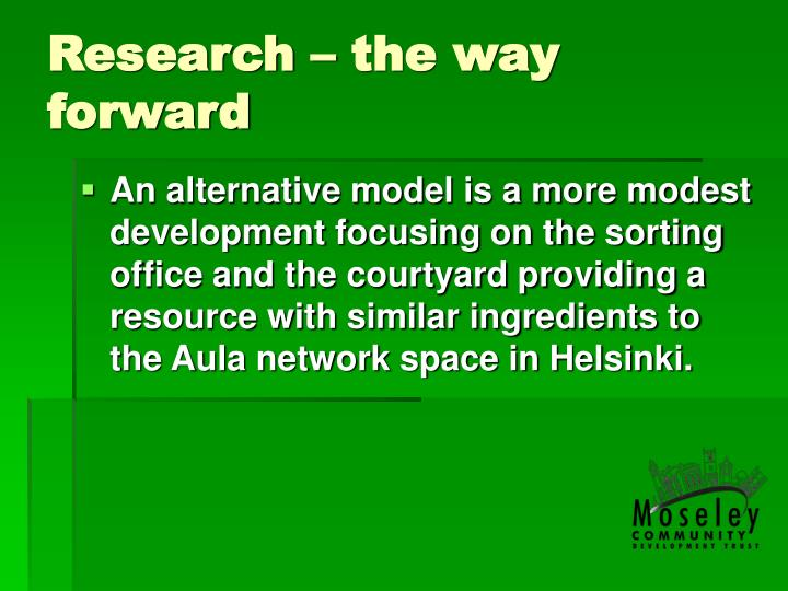 Research – the way forward