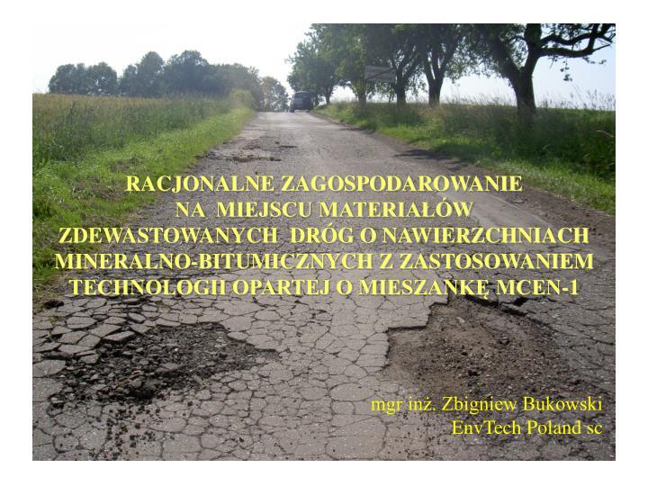 RACJONALNE ZAGOSPODAROWANIE                          NA  MIEJSCU MATERIAŁÓW      ZDEWASTOWANYCH  D...