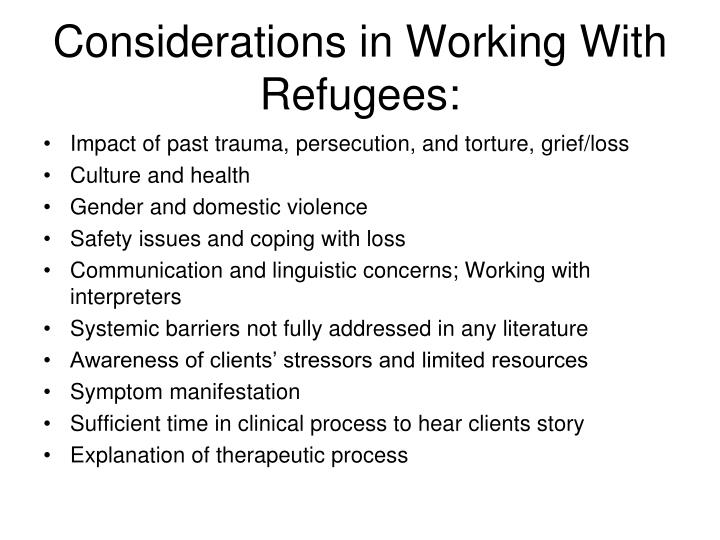 Considerations in Working With Refugees: