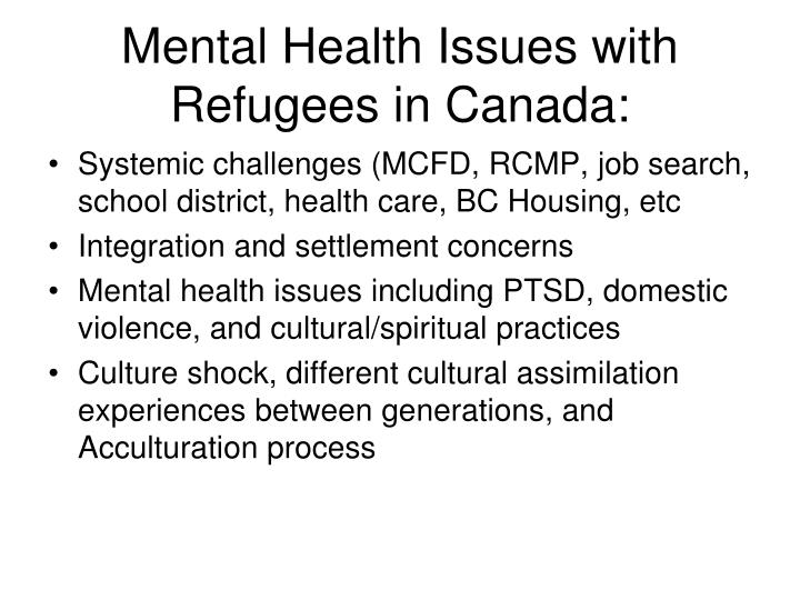 Mental Health Issues with Refugees in Canada: