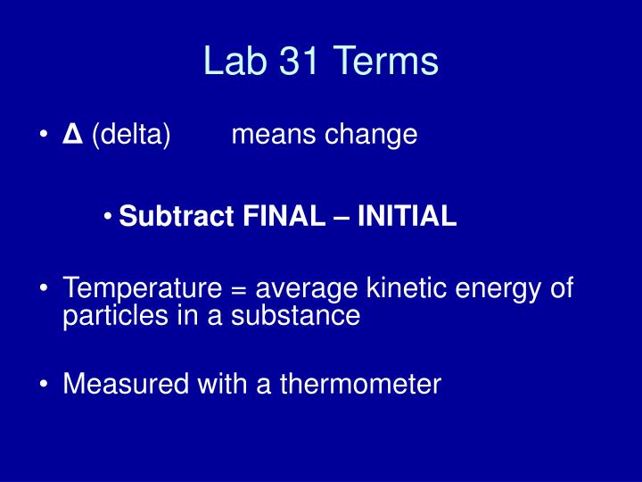 Lab 31 terms