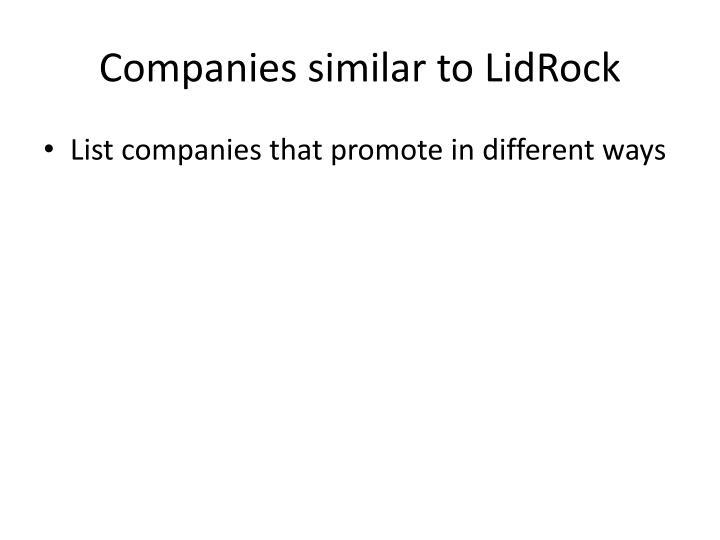 Companies similar to lidrock