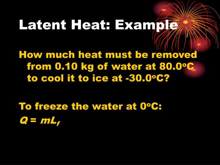 Latent Heat: Example