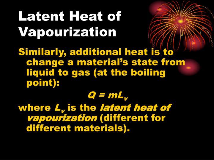 Latent Heat of Vapourization