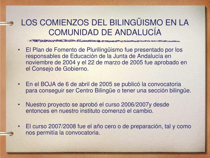 Los comienzos del biling ismo en la comunidad de andaluc a