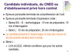 candidats individuels du cned ou d tablissement priv hors contrat