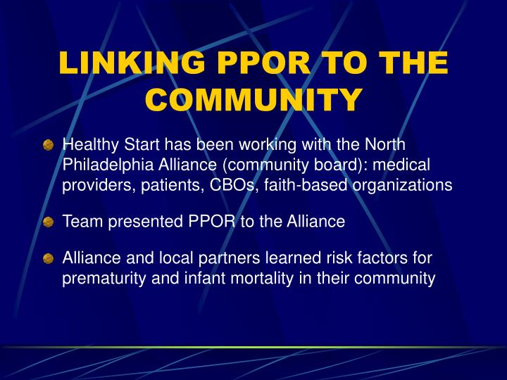 LINKING PPOR TO THE COMMUNITY