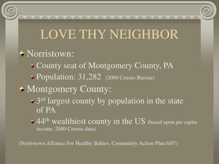 Love thy neighbor1