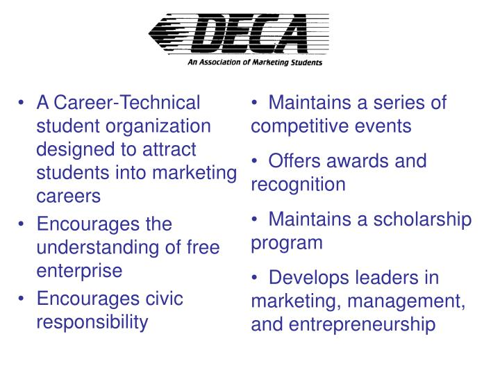 A Career-Technical  student organization designed to attract students into marketing careers