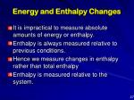 energy and enthalpy changes