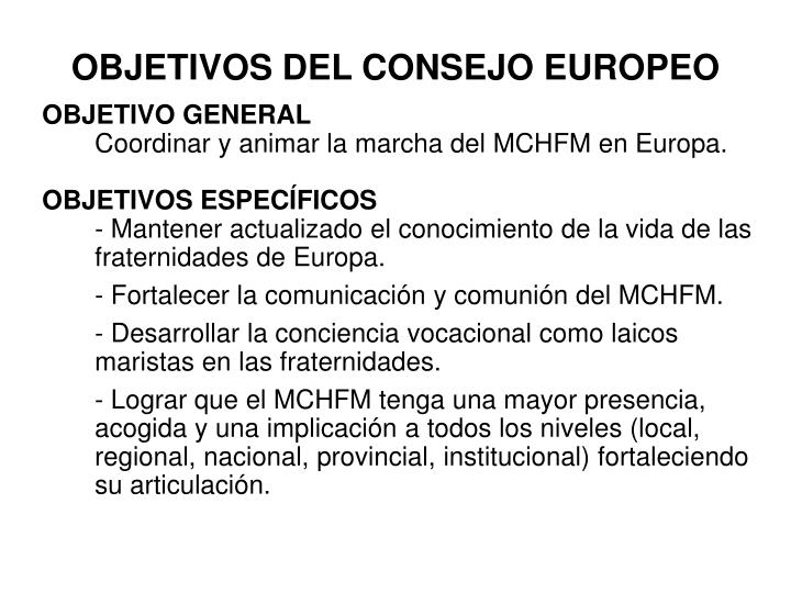 Objetivos del consejo europeo