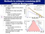 methods to estimate remaining qcd multi jet background