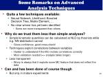 some remarks on advanced analysis techniques