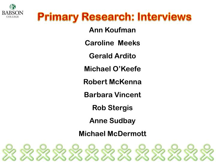 Primary Research: Interviews