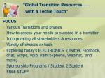 global transition resources with a techie touch