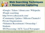 web searching techniques resources capturing