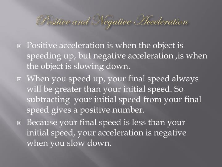 Positive and Negative Acceleration