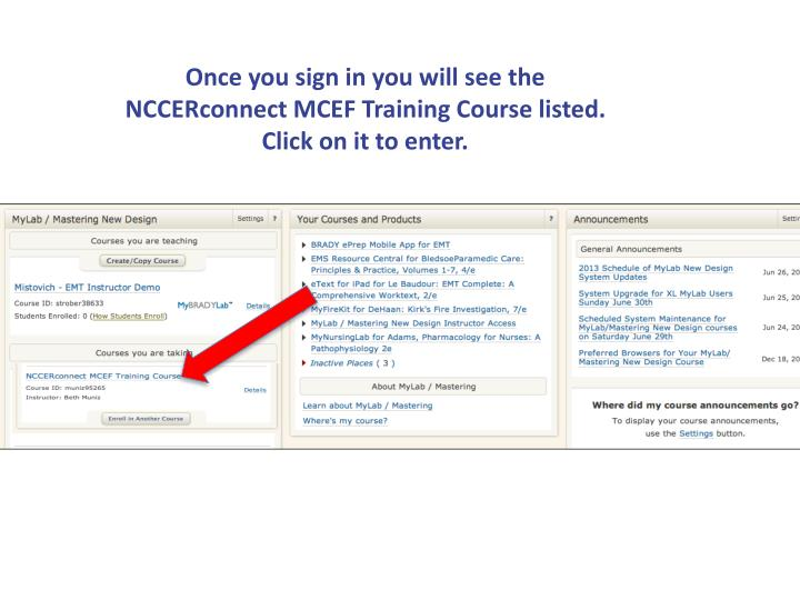 Once you sign in you will see the NCCERconnect MCEF Training Course listed. Click on it to enter.