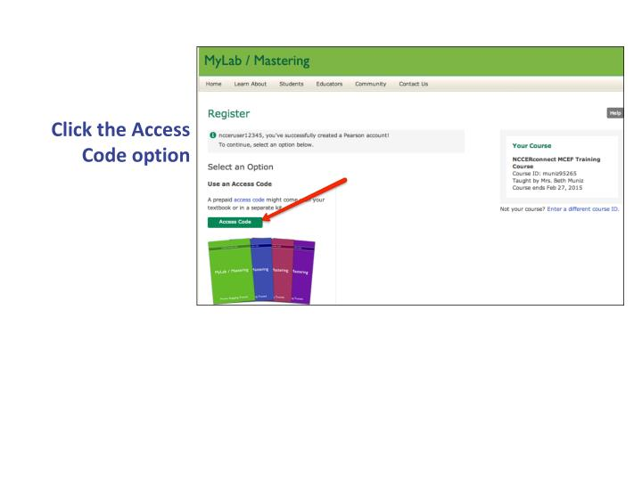 Click the Access Code option